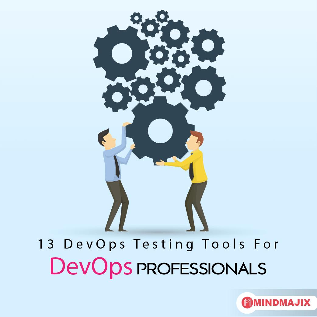 13 DevOps Testing Tools For DevOps Professionals