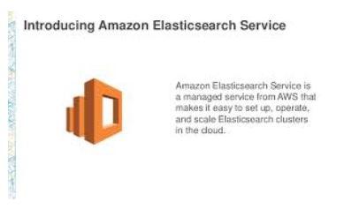 Introducing Amazon Elasticsearch Service