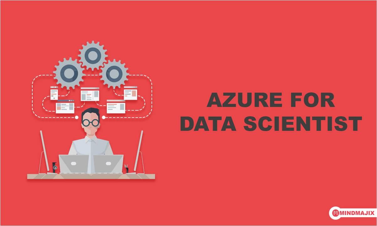 Azure for Data Scientist