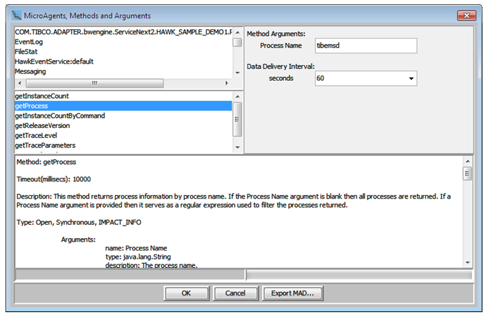 Select getProcess method from Microagent. Here the process name is given as tibemsd, the transport server