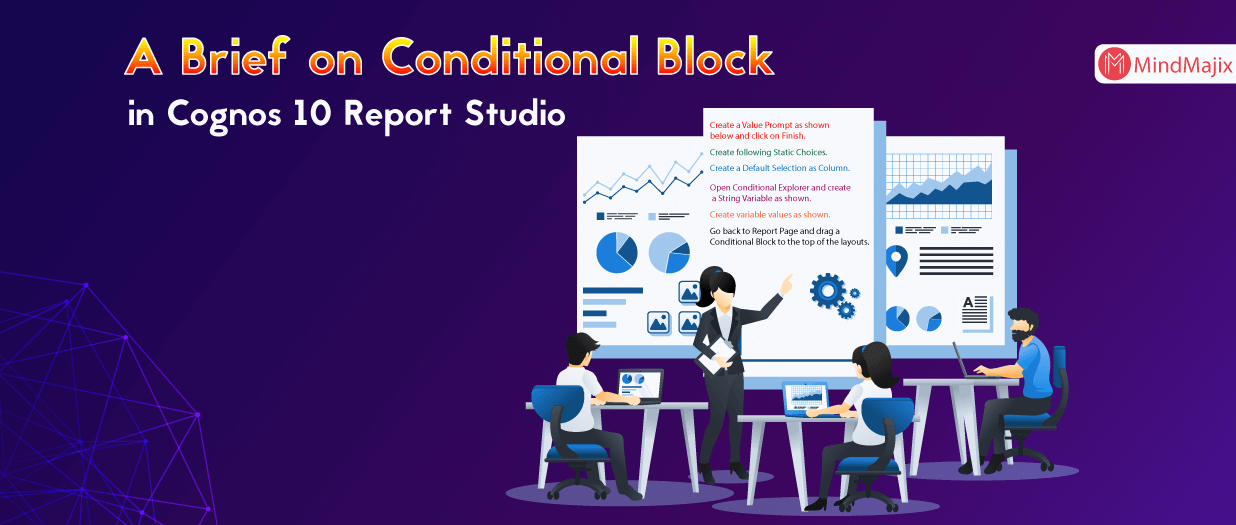 A Brief on Conditional Block in Cognos 10 Report Studio