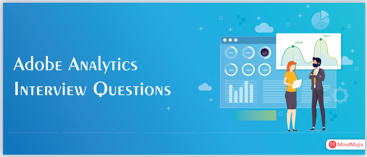 Top 15 Adobe Analytics Interview Questions You Must Learn In 2019