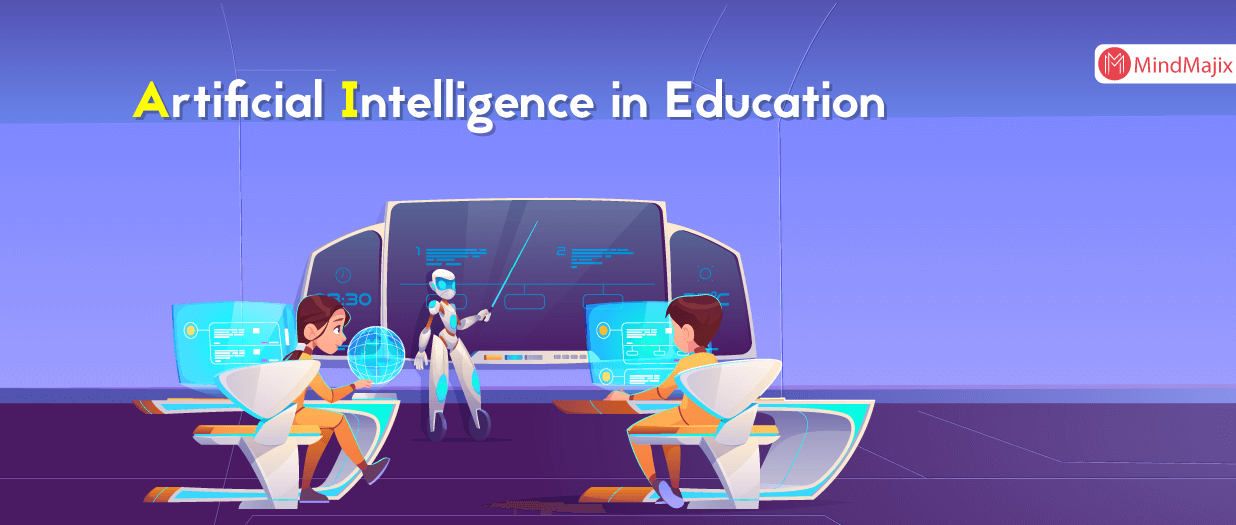How Artificial Intelligence Is Revolutionizing Education?