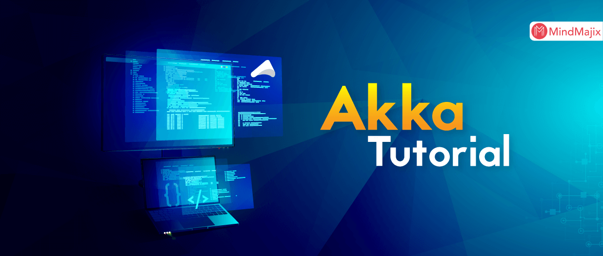 Akka Tutorial - A Complete Guide