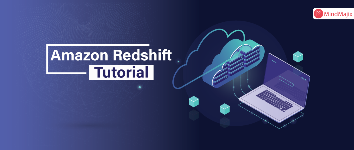 Amazon Redshift Tutorial