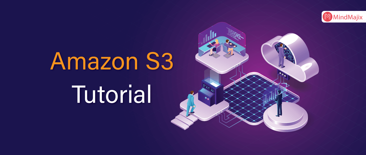 What is Amazon S3? A Complete AWS S3 Tutorial