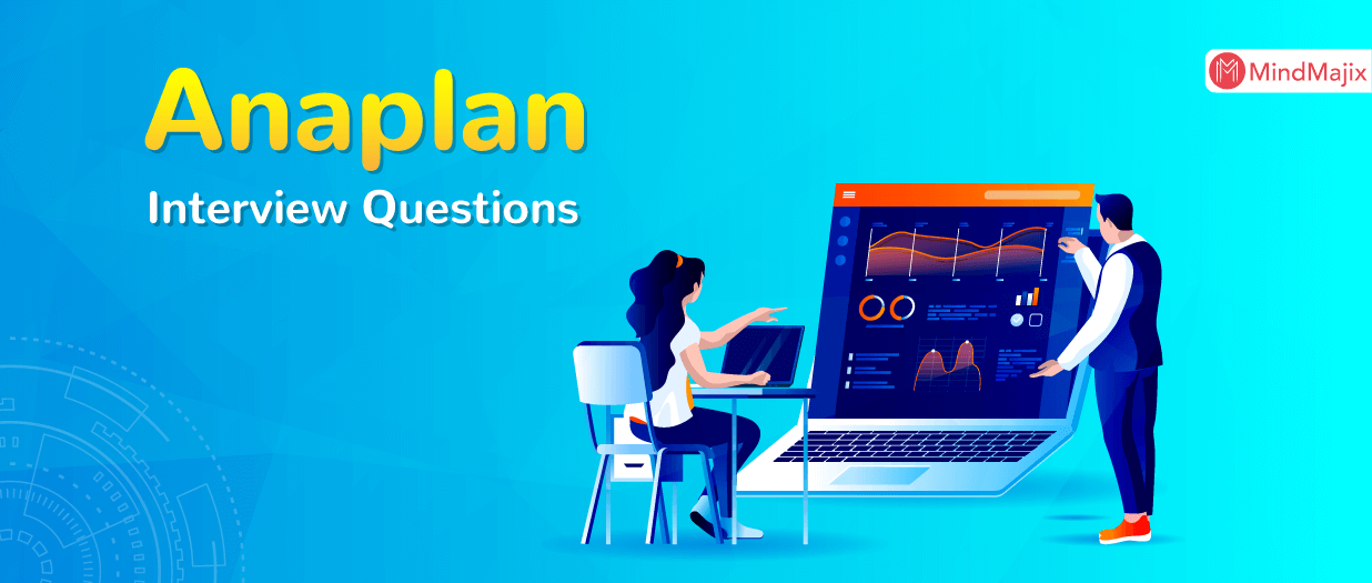 Anaplan Interview Questions