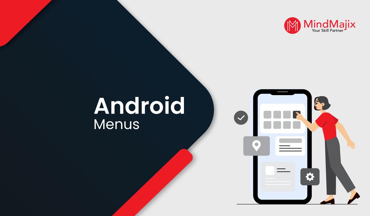Android Menus