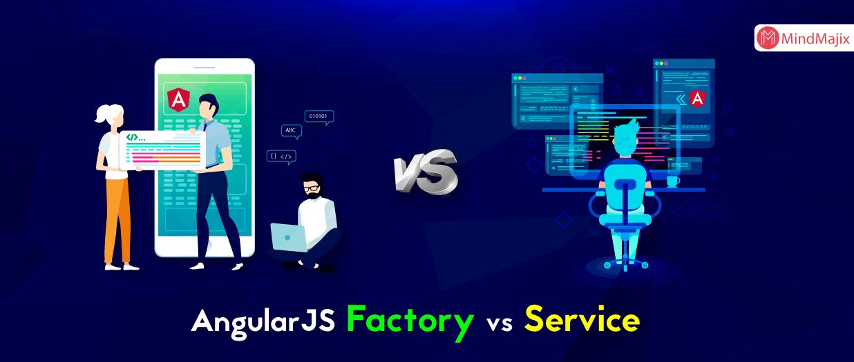 Understanding AngularJS: Factory vs Service