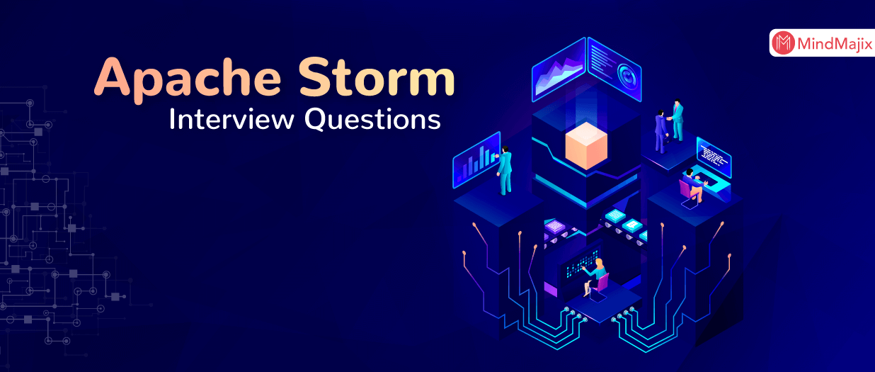 Apache Storm Interview Questions And Answers