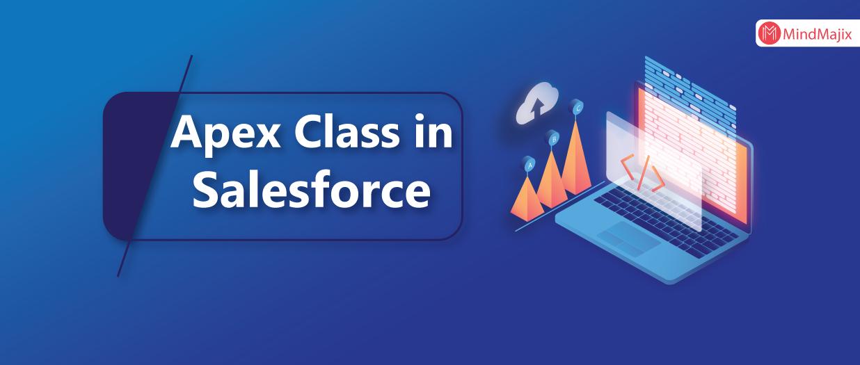Apex Class in Salesforce