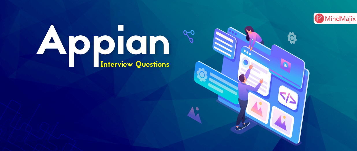 Appian Interview Question and Answers 2021
