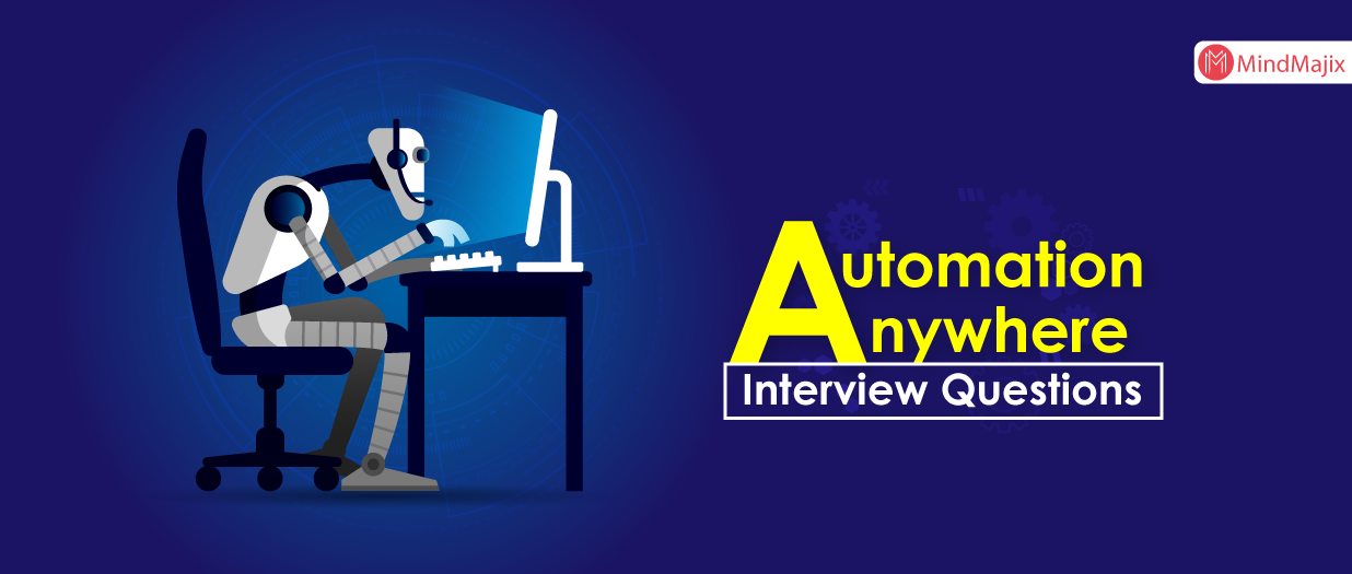 Automation Anywhere Interview Questions