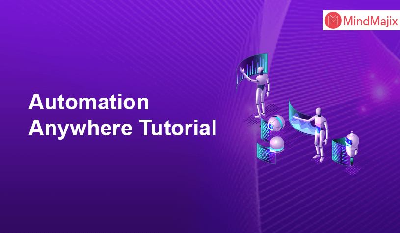 Automation Anywhere Tutorial - For Beginners