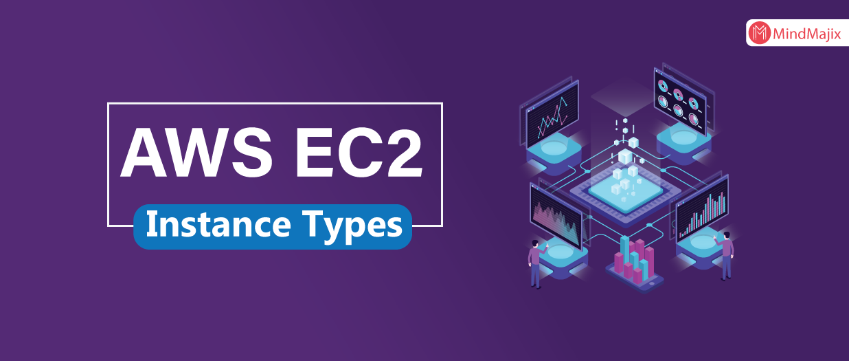 AWS EC2 Instance Types (Updated 2019) A Complete EC2