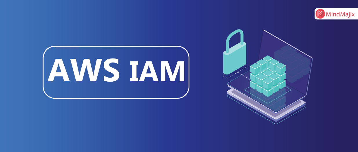 What Is AWS IAM? (Updated 2019) AWS Identity & Access Management