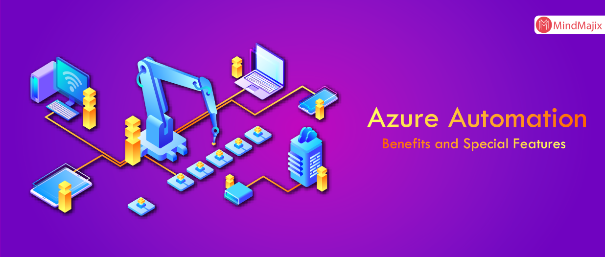 Azure Automation - Benefits and Special Features