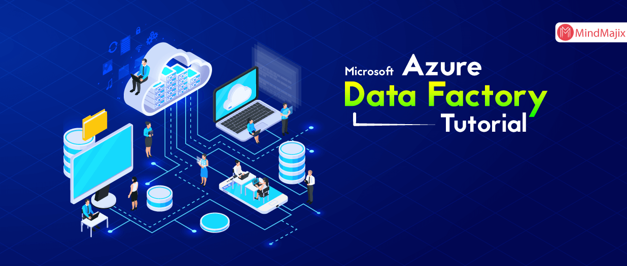 Azure Data Factory Tutorial