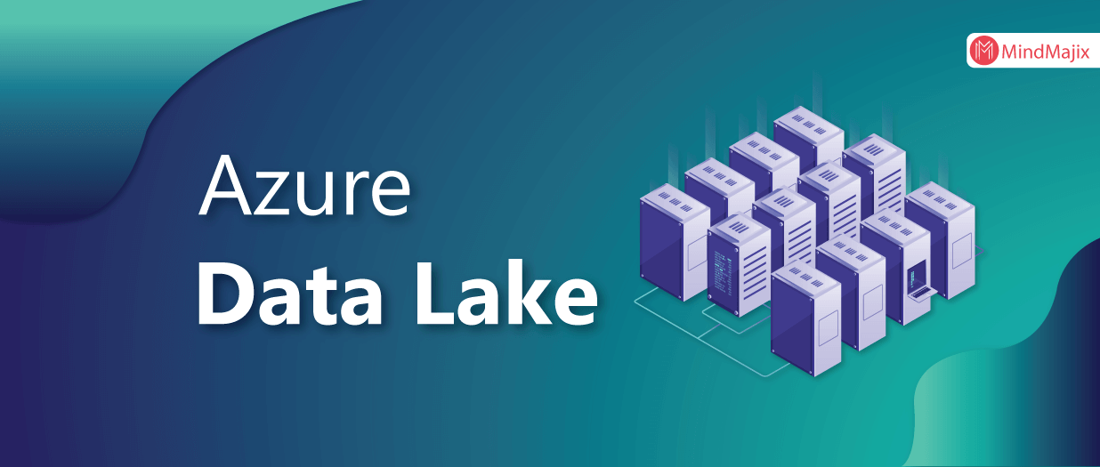 Everything You Need To Know About Azure Data Lake