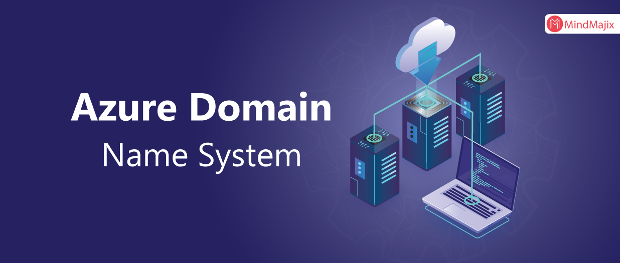 Azure DNS - Azure Domain Name System