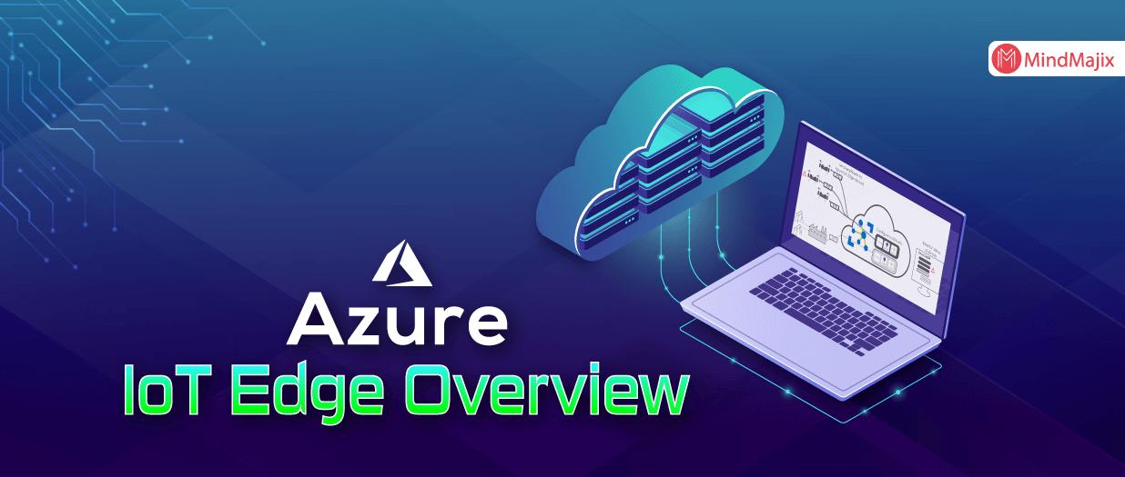 Azure IoT Edge Overview