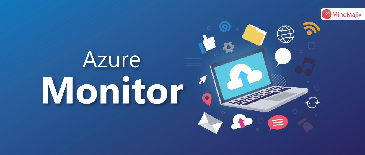 Azure Monitor | Monitoring Data | Azure Cloud | Cloud Services