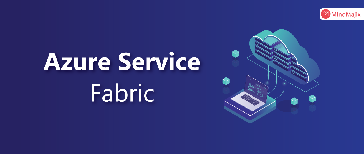 Azure Service Fabric What It Is?