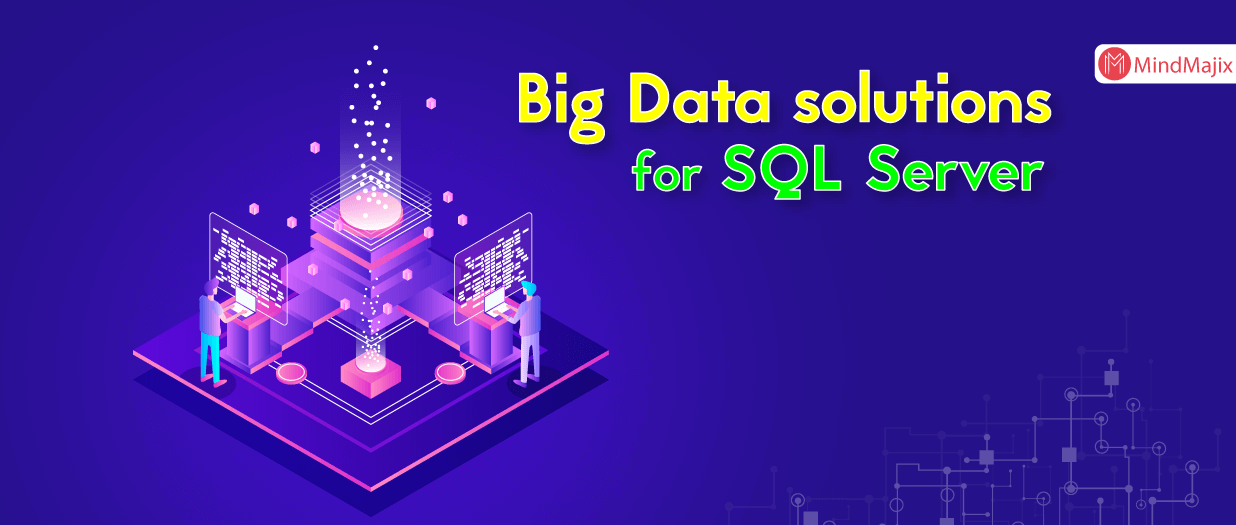 Big Data solutions for SQL Server
