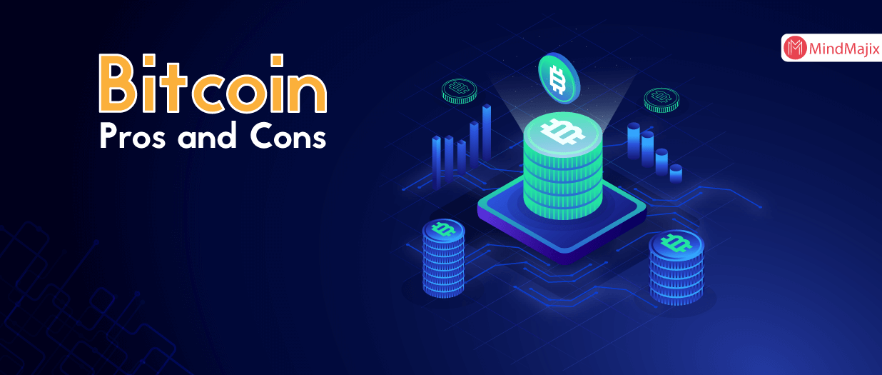 Bitcoin Pros and Cons