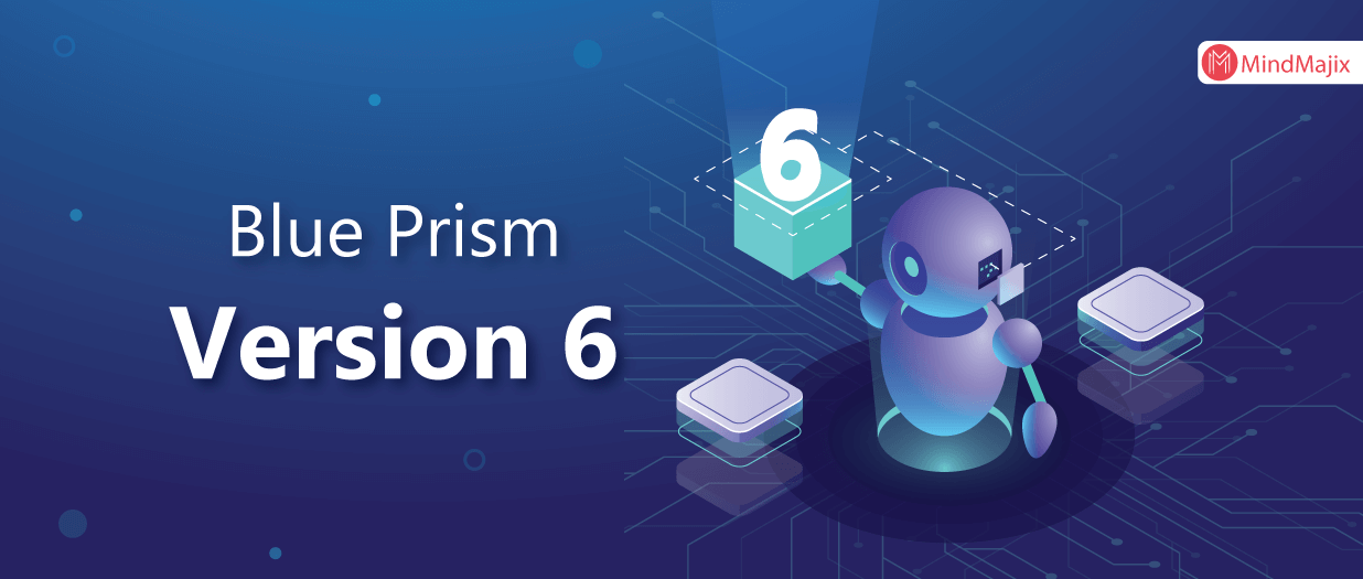 Blue Prism Version 6