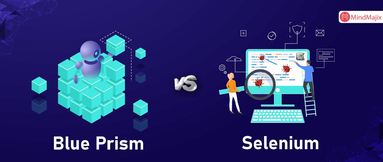 Blue Prism VS Selenium
