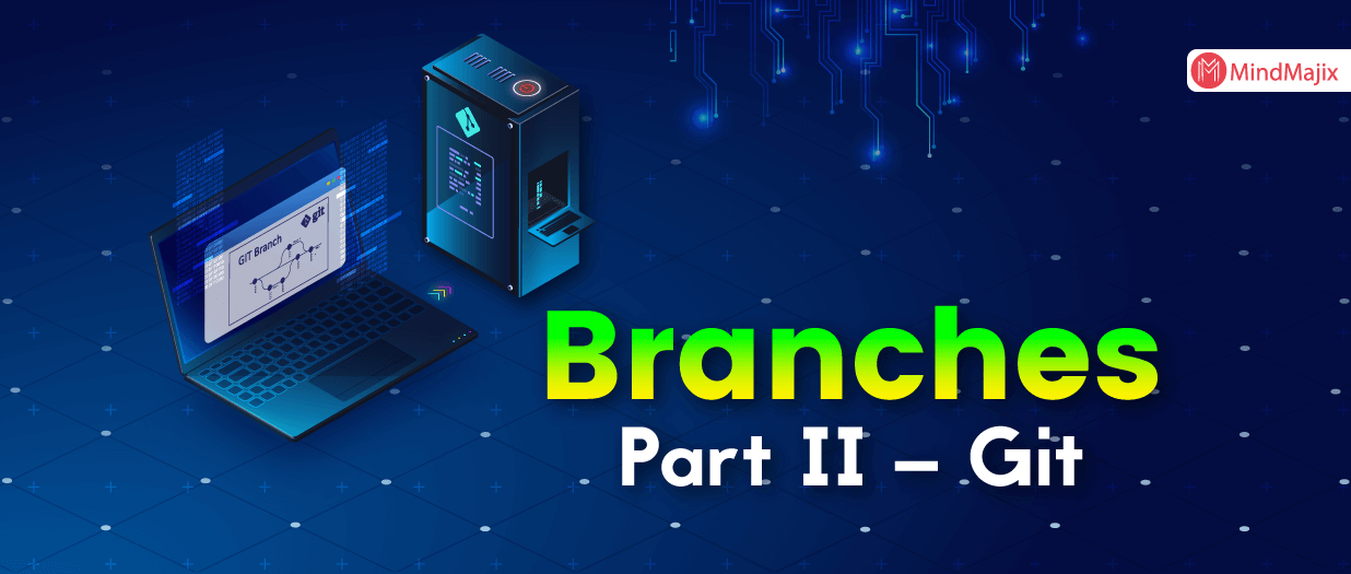 Branches, Part II – Git