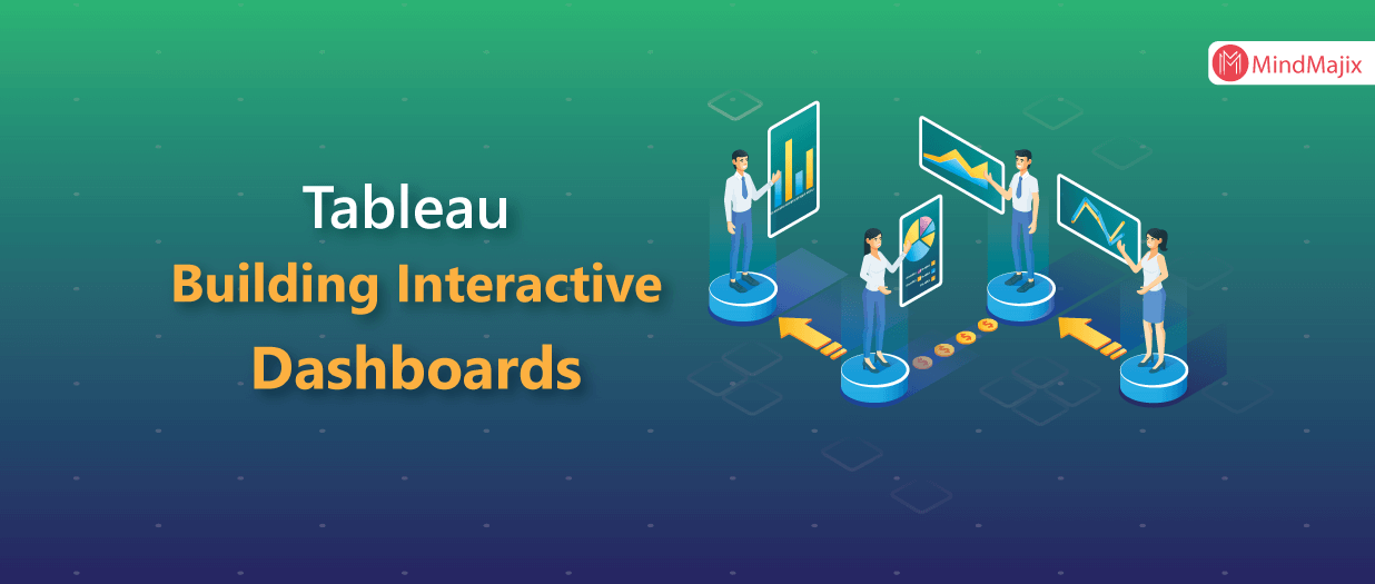 Building Interactive Tableau Dashboards