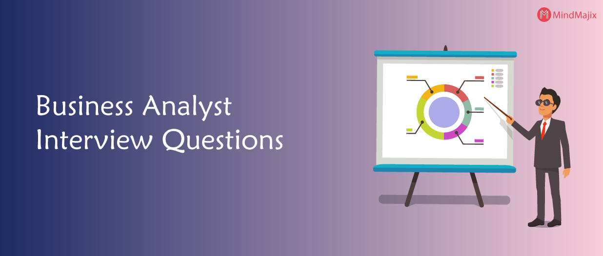 The Best Business Analyst Interview Questions [UPDATED] 2019