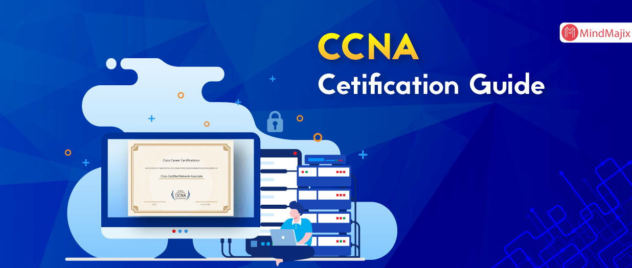 CCNA Certification Exam and How to Pass It!