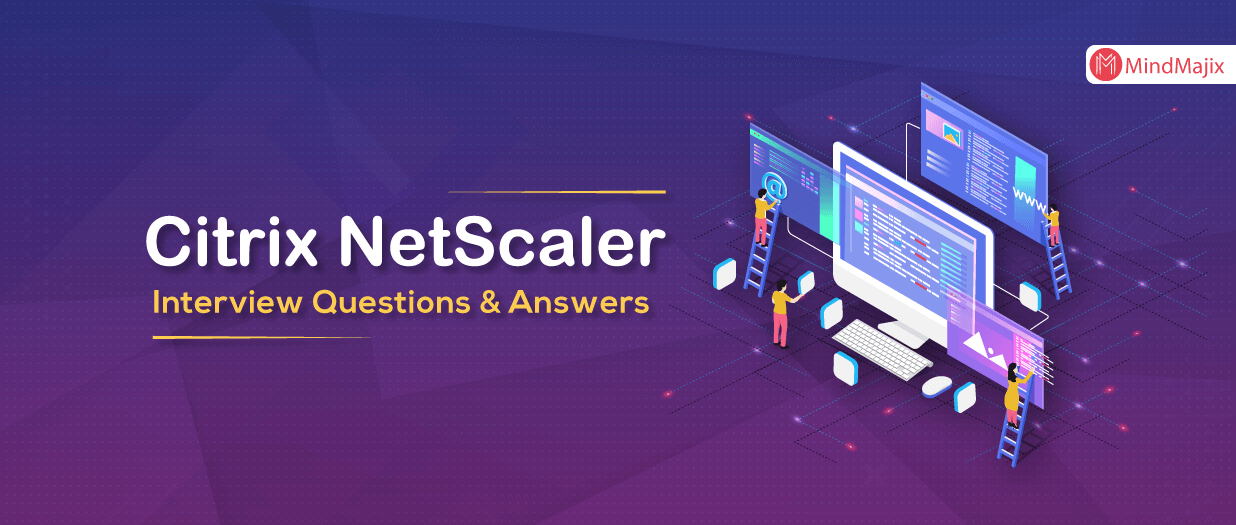 Citrix NetScaler Interview Questions And Answers