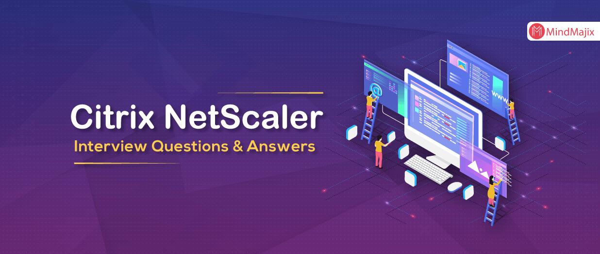 Citrix NetScaler Interview Questions