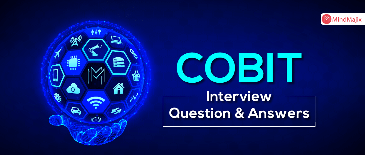 COBIT Interview Question and Answers