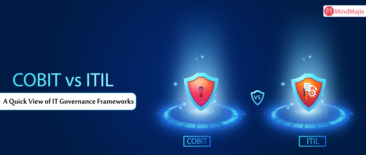 COBIT vs ITIL: A Quick View of  IT Governance Frameworks