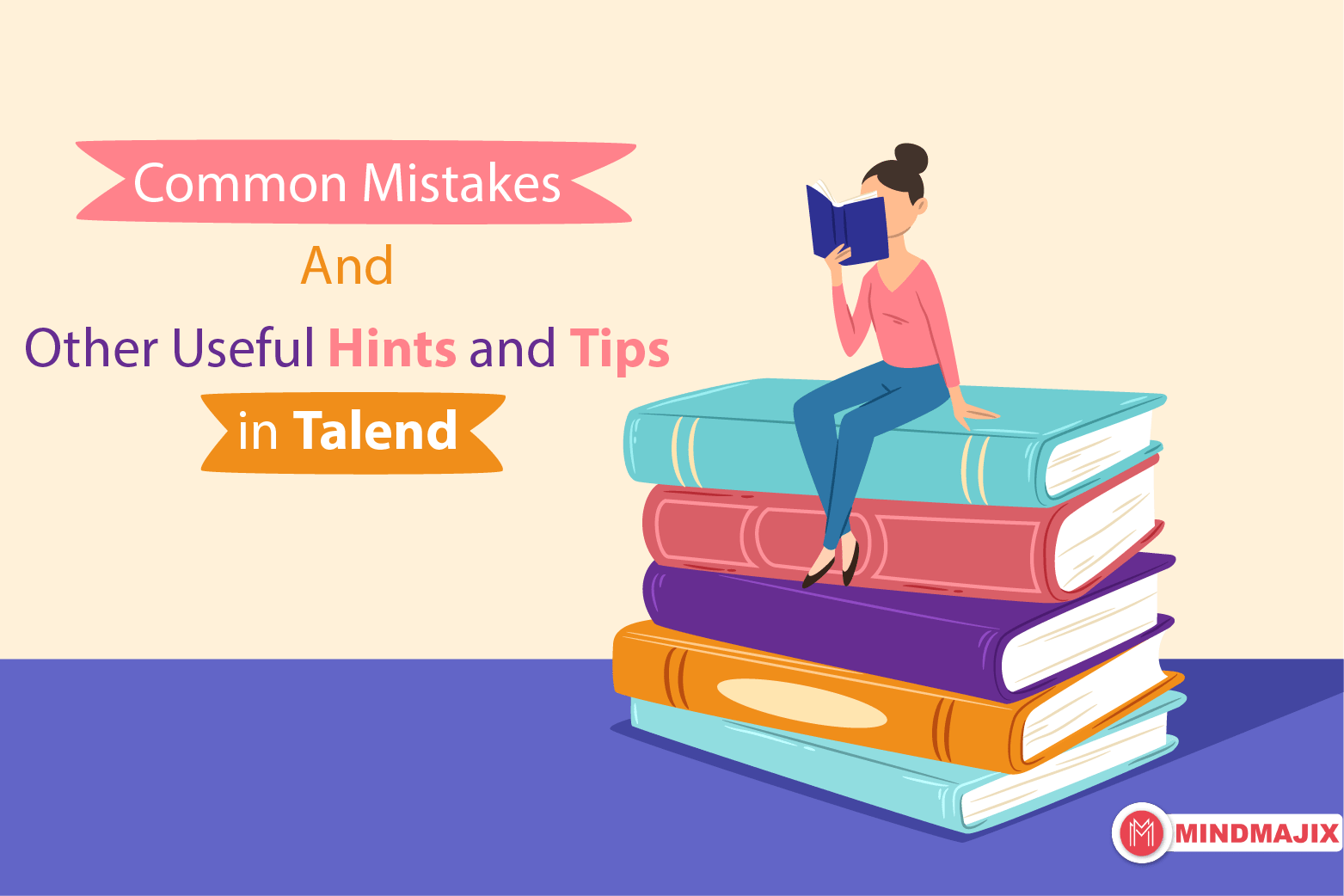 Common Mistakes and Other Useful Hints and Tips in Talend