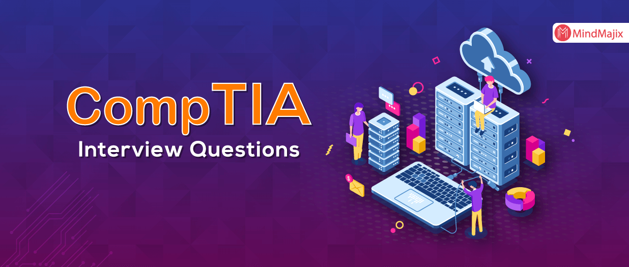 CompTIA Interview Questions