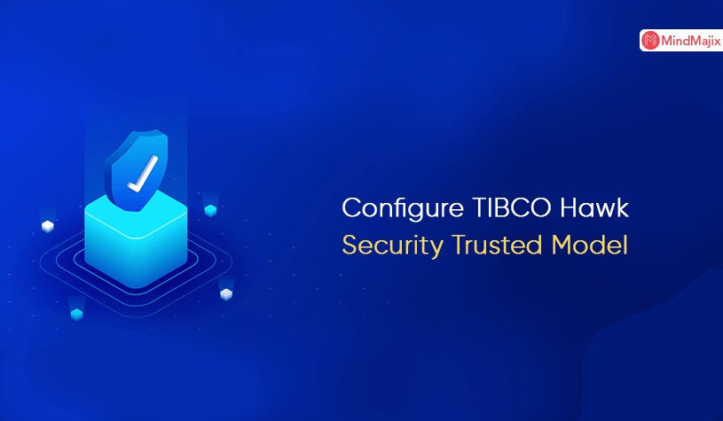 Configure TIBCO Hawk Security Trusted Model