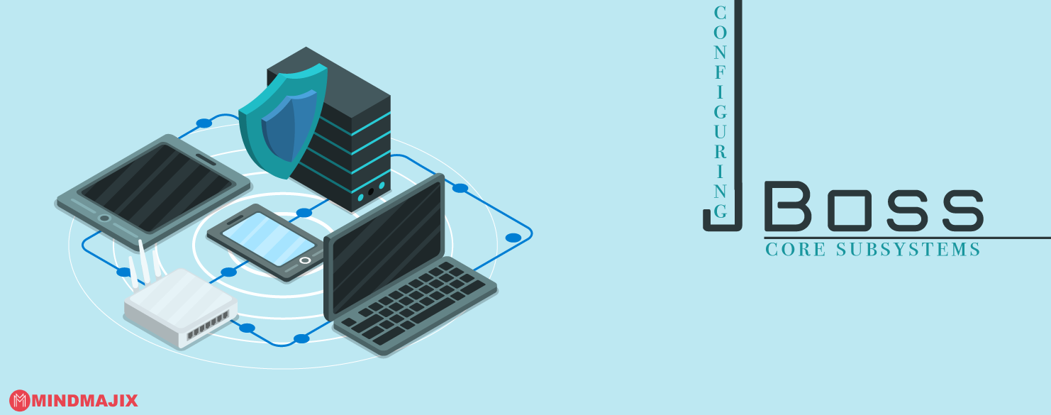 Configuring JBoss Core Subsystems