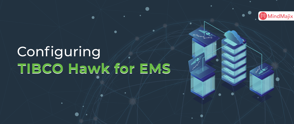 Configuring TIBCO Hawk for EMS