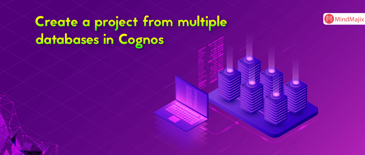 Create a project from multiple databases in Cognos