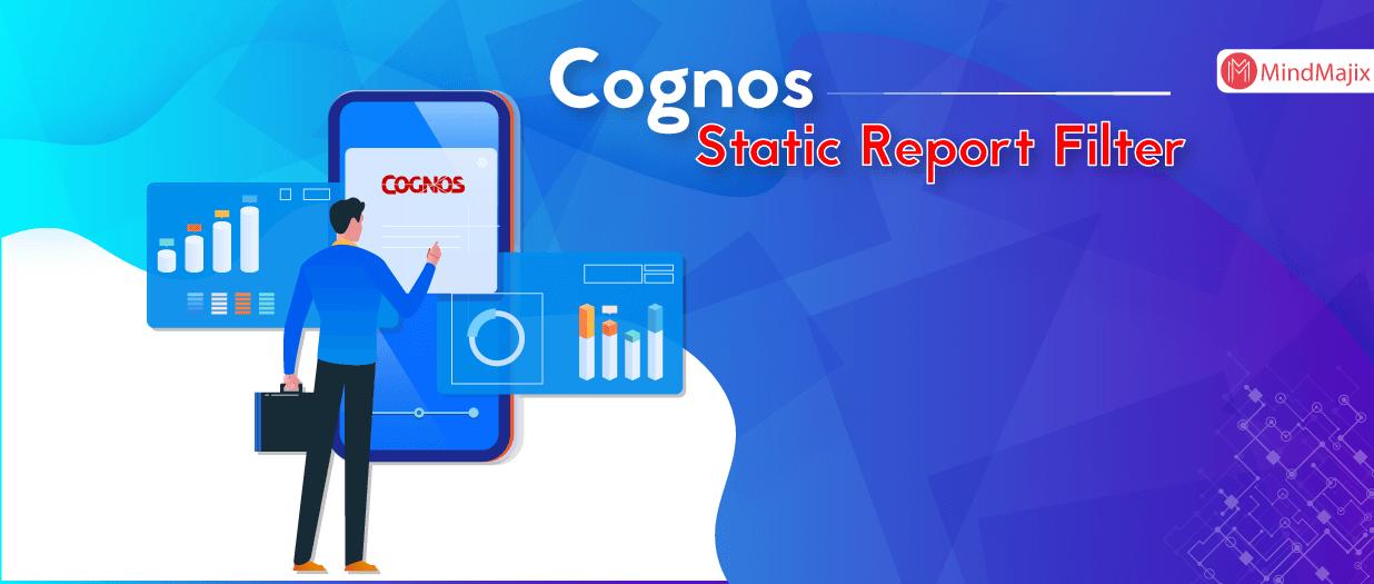 Cognos Static Report Filter