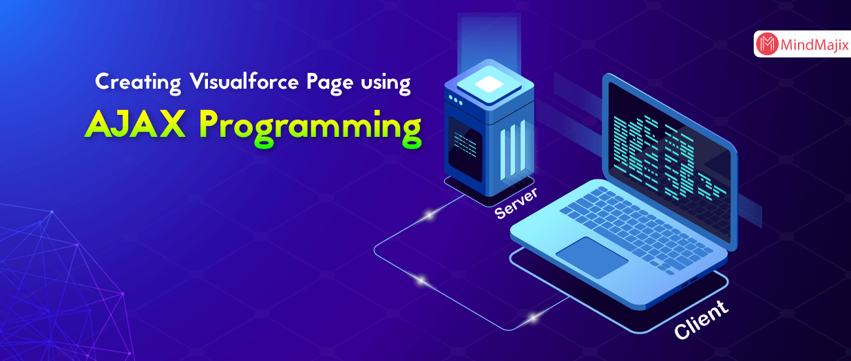 Creating Visualforce Page using AJAX Programming - Salesforce