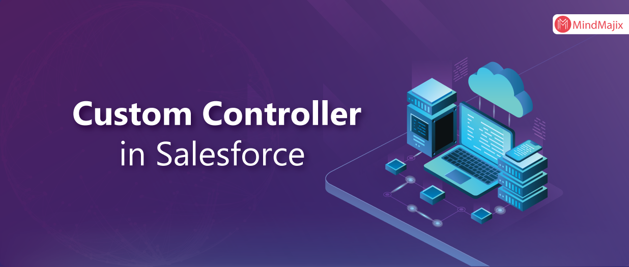 Custom Controller in Salesforce