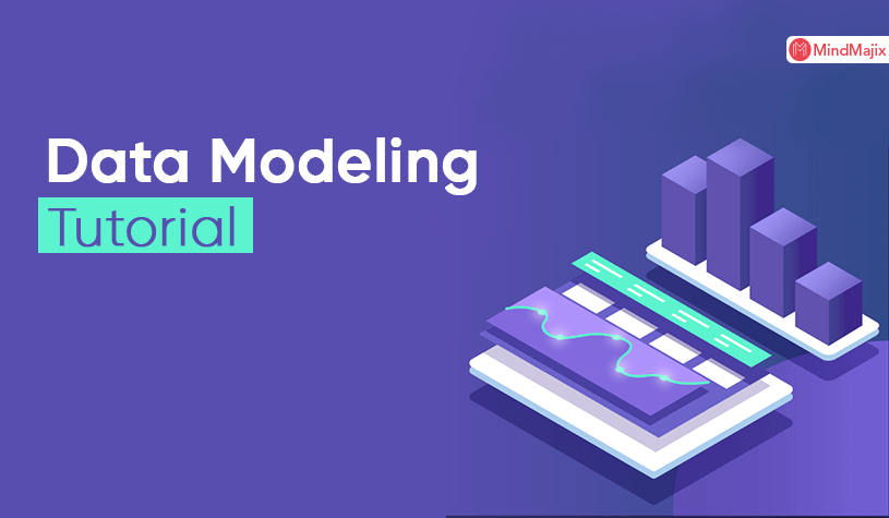 Data Modeling Tutorial for Beginners