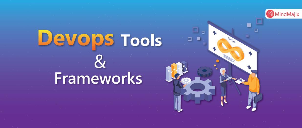 Best DevOps Tools and Frameworks to explore